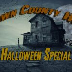 Brown County Hour Halloween Special