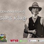 Remembering Slats Klug